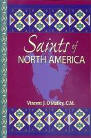 Saints of North America by Vincent J. O'Malley, C.M. - Saint Book