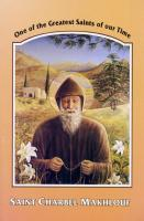 Saint Charbel Makhlouf: One of the Greatest Saints of Our Times