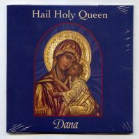 Hail Holy Queen by Dana