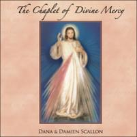 The Chaplet of Divine Mercy CD By Dana & Damien Scallon