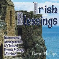 David Phillips - Irish Blessings CD