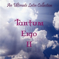 An Ultimate Latin Collection, Tantum Ergo II CD