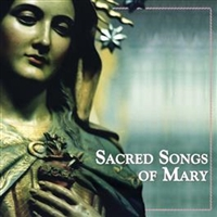 Sacred Songs of Mary CD