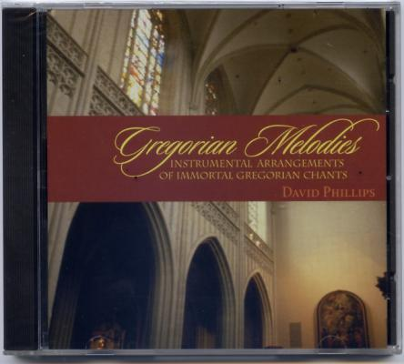 David Phillips: Gregorian Melodies CD