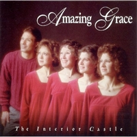 The Interior Castle Amazing Grace CD