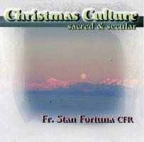 Fr. Stan Fortuna Christmas Culture Sacred and Secular CD