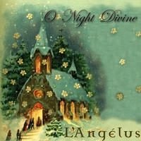O Night Divine by L'Angelus CD