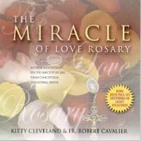 The Miracle of Love Rosary CD