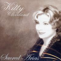 Kitty Cleveland: Sacred Arias CD