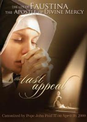The Last Appeal DVD--Faustina, The Apostle of Divine Mercy
