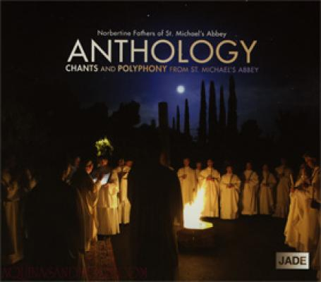 Anthology: Chants and Polyphony from St. Michael's Abbey CD