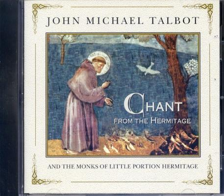 John Michael Talbot: Chant from the Hermitage CD