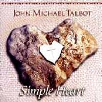 John Michael Talbot - Simple Heart CD