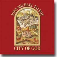 John Michael Talbot City Of God CD
