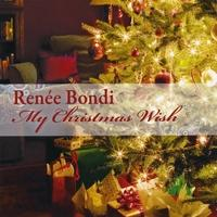 Renée Bondi My Christmas Wish CD