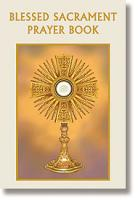 Blessed Sacrament Prayer Book By Bart Tesoriero