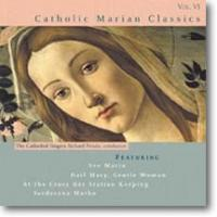 Catholic Marian Classics Vol. VI CD