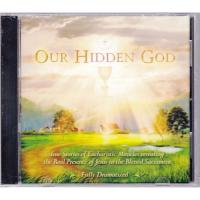 Our Hidden God CD