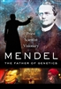 Mendel: The Father of Genetics Priest, Scientist, Visionary DVD