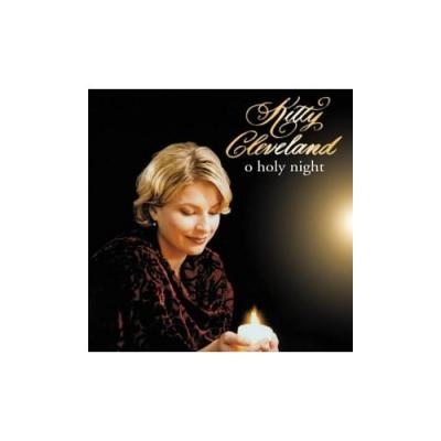 Kitty Cleveland: O Holy Night  CD