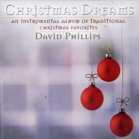 David Phillips: Christmas Dreams  CD