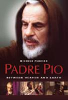 Padre Pio: Between Heaven and Earth DVD