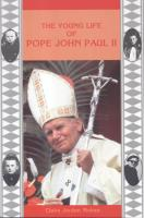 The Young Life Of Pope John Paul II by Claire Jordan Mohan