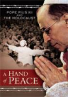 DVD A Hand of Peace: Pope Pius XII and the Holocaust