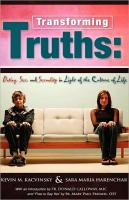 Transforming Truths:  Dating Sex and Sexuality in  Light of the Culture of Life