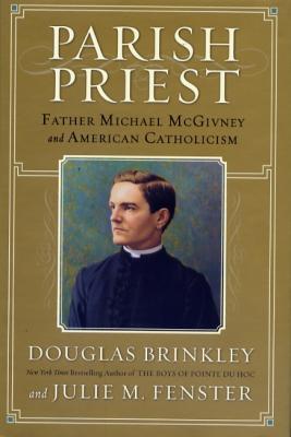 Parish Priest, Fr. Michael McGivney and American Catholicism