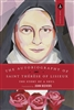 The Autobiography Of Saint Therese Of Lisieux The Story of a Soul Translated by John Beevers