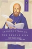 Introduction To The Devout Life Saint Francis De Sales Translated by John K. Ryan
