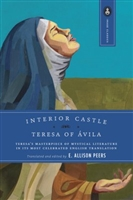 Interior Castle Teresa of Avila by E. Allison Peers