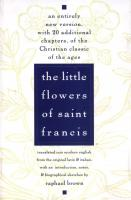 The Little Flowers of Saint Francis by Raphael Brown
