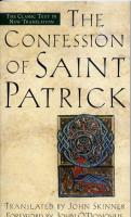 The Confession of Saint Patrick translated by John Skinner