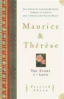 Maurice and Therese: The Story of a Love by Patrick Ahern