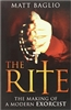 The Rite: The Making of a Modern Exorcist by Matt Baglio