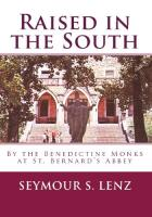 Raised in the South by Seymour Lenz