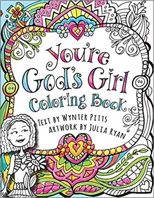 You're God's Girl Coloring Book by Wynter Pitts and Julia Ryan