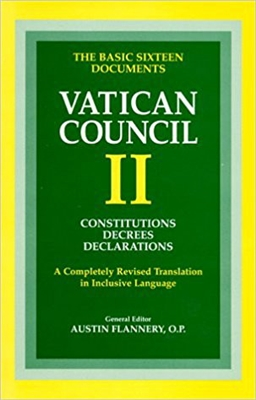 Vatican Council II: Constitutions Decrees Declarations: A Completely Revised Translation in Inclusive Language