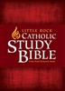 Little Rock Catholic Study Bible by Catherine Upchurch