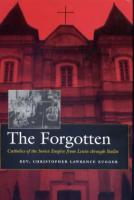 The Forgotten, by Rev. Christopher L. Zugger