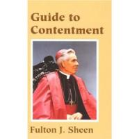 Guide to Contentment by Fulton Sheen