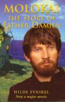 Molkai The Story of Father Damien by Hilde Eynikel