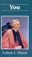 You by Fulton Sheen - Spiritual Reading