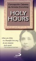 Holy Hours by Concepcion Cabrera de Armida