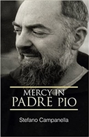 Mercy In Padre Pio by Stefano Campanella