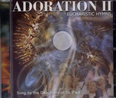 Adoration II  Eucharistic Hymns, CD