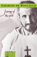 Charles de Foucauld, Journey of the Spirit, by Cathy Wright