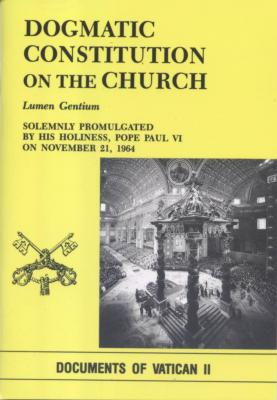 Dogmatic Constitution on the Church by Luemen Gentium